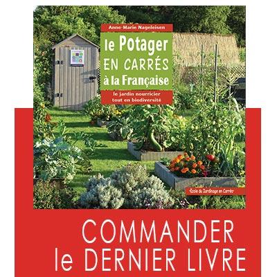 Commander le livre le Potager en carrés à la Française par Anne-Marie Nageleisen